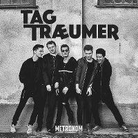 Cover Tagträumer [AT] - Metronom